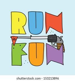 """""""Run is fun"""" vector illustration"""