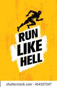 Run Like Hell Creative Sport Motivation Concept. Dynamic Running Man Vector Illustration On Grunge Distressed Background