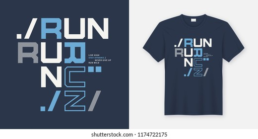 Run wild t-shirt and apparel design. Vector print, typography, poster. Global swatches.