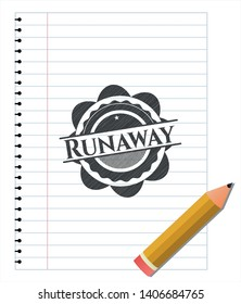 Runaway emblem with pencil effect. Vector Illustration. Detailed.