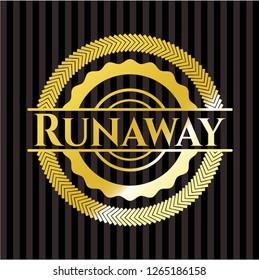 Runaway golden badge or emblem