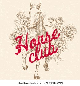 "Running horse, flowers peony and rose, red logo ""Horse club"" on a beige background. Retro vector illustration."