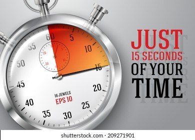 """Running time concept """"Just 15 seconds of your time"""", banner with silver bright stopwatch clock and place for your text."""