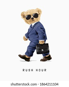 rush hour slogan with bear doll walking in business suit illustration