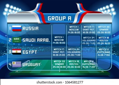 Russia World Cup 2018 football. Match schedule countries group A scoreboard soccer. Stadium time table background vector illustration set collection.