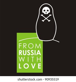"""Russian doll - matryoshka # 22. Drawing on the basis of the stylized image the nested dolls entering into a series """"From Russia with love""""."""