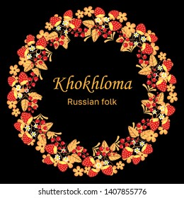 Russian folk hohloma wreath on a black background.