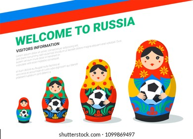 Russian Matrioshka banner template. Russia symbol with soccer ball, Russian flag and welcome to Russia text. Traditional nesting doll Matreshka with football ball on light background. Vector
