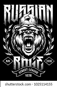 Russian Rage Vector Art. Print design with Russian roaring bear, soccer ball and wreath. Russian Rage - calligraphic typography. White design on black background.