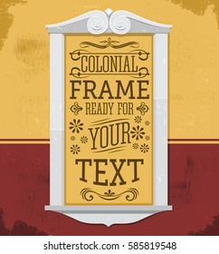 Rustic Colonial Frame vector illustration, ready to place your text or design