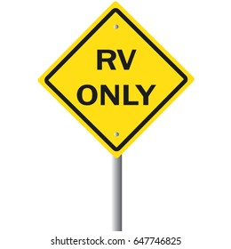 RV only road sign.