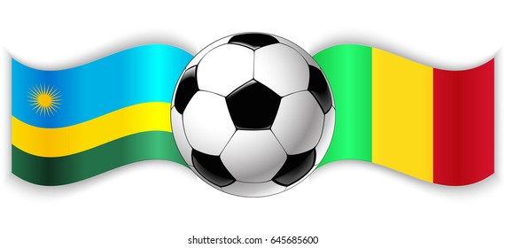 Rwandan and Malian wavy flags with football ball. Rwanda combined with Mali isolated on white. Football match or international sport competition concept.
