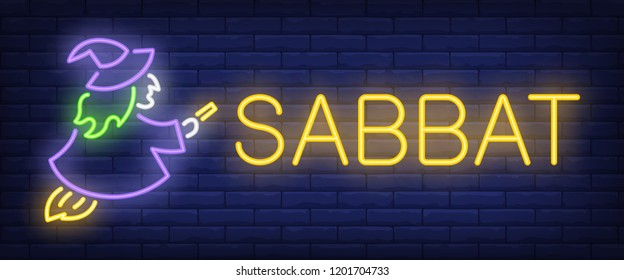 Sabbat neon sign. Witch on flying broom brick wall background. Vector illustration in neon style for All Saints Eve and Halloween party