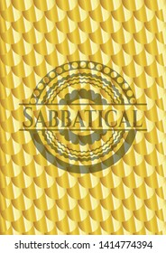 Sabbatical gold shiny badge. Scales pattern. Vector Illustration. Detailed.