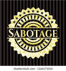 Sabotage gold badge