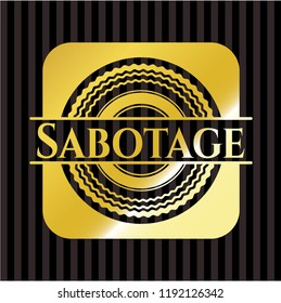 Sabotage golden badge