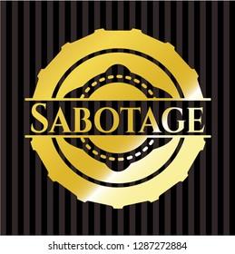 Sabotage golden badge or emblem