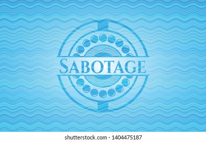 Sabotage light blue water style badge. Vector Illustration. Detailed.