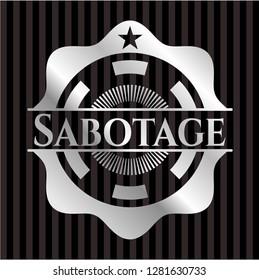 Sabotage silvery emblem or badge