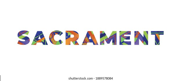 Sacrament Concept Retro Colorful Word Art Illustration