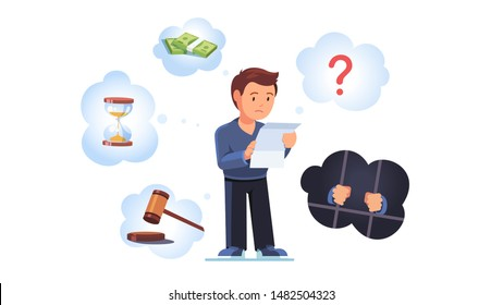 Sad broken man stand with legal paper or bill in hands. Fear of sentence or prosecution due to bank debts, breaking law. Crisis bankruptcy, financial issues concept. Flat vector character illustration