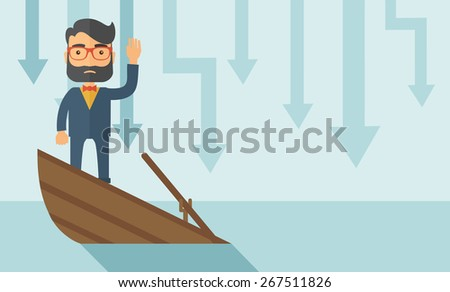 A sad man with beard wearing eyeglasses standing on a sinking boat with those arrows on his back pointing down symbolize that his business is loosing. He needs help. A contemporary style with pastel