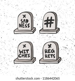 Sadness, witches, regrets, hashtag. Gravestone. R.I.P. Sticker for social media. Vector hand drawn illustration design. Bubble pop art comic style poster, t shirt print, post card, video blog cover