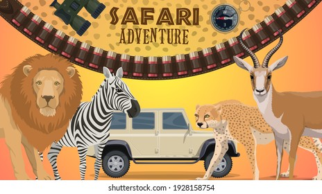 Safari adventure vector banner with wild African animals. Cartoon lion, cheetah, zebra and gazelle, savannah predators and herbivores. Bandolier, compass and binoculars, hunting club safari tour