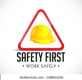 Safety first concept - work safely sign yellow helmet as warning sign