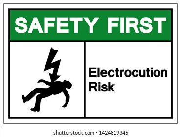 Safety First Electrocution Risk Symbol Sign, Vector Illustration, Isolated On White Background Label .EPS10