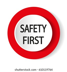 Safety first icon. Internet button. Vector illustration.