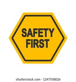 Safety First industrial sign design vector illustration