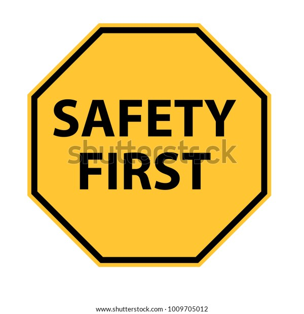 Safety First Logo On White Background Stock Vector Royalty Free 1009705012