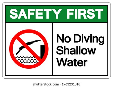 Safety First No Diving Shallow Water Symbol, Vector  Illustration, Isolated On White Background Label. EPS10