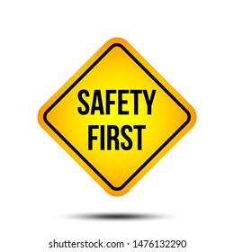 Safety first Road sign, Street sign, Traffic sign icon vector template