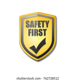 Safety First shield sign