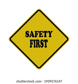 Safety first sign symbol, vector illustration.