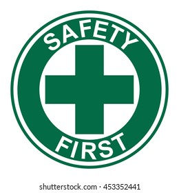 Safety first sign .vector