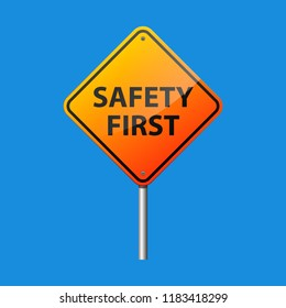 Safety first sign vector illustration.
