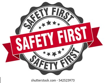 safety first. stamp. sticker. seal. round grunge vintage ribbon safety first sign