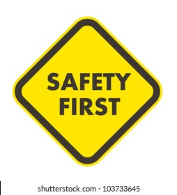 Safety first warning sign in Illustrator EPS10