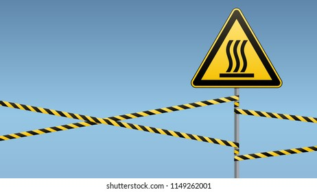 Safety sign. Caution - danger! Hot surface. Barrier tape and  sign on pole. Celestial background. Vector illustration.