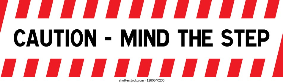 """safety sign concept: Yellow and black warning sign on step stating """"Mind the Step"""""""