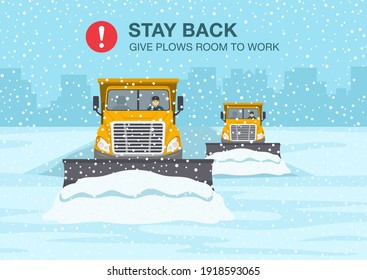 Safety winter driving rule. Snow plow truck is clearing snow away on winter highway. Flat vector illustration template.