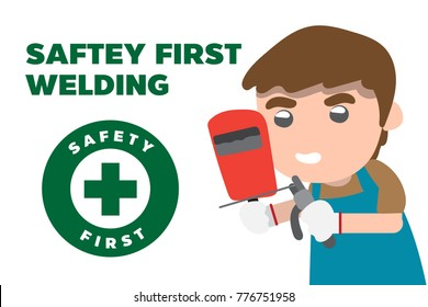 saftey first banner.Man holds an electric welding machine and offers protection.