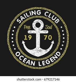 Sailing Club grunge typography for design clothes, t-shirts with anchor and rope. Vintage graphics for print product, apparel. Vector illustration.
