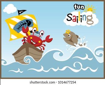Sailing fun with funny animals cartoon vector. Crab, fish, starfish.