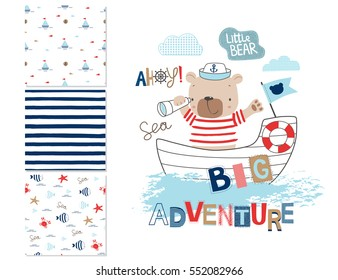 Sailor bear and 3 seamless patterns. Cartoon vector illustration. Can be used for kid's clothing. Use for print, surface design, fashion  wear