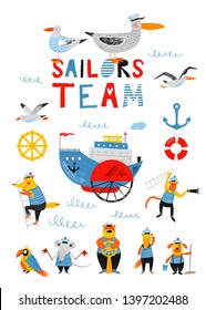 Sailors team. Nautical hand drawn vector illustration for kids. Ship, boat and funny cute animals sailors in sea sailor's striped vest. Cartoon flat marine background. Pencil texture. Summer card.