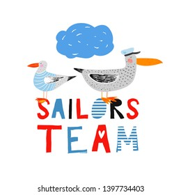 Sailors team. Nautical hand drawn vector illustration for kids. Cute funny sea birds sailors. Seagull in sea sailor's striped vest. Albatros in captain cap. Cartoon flat marine background.